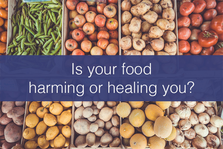 Is your food harming or healing